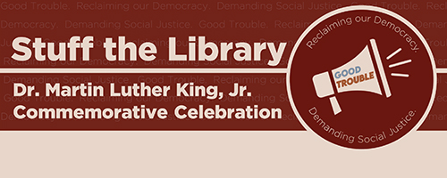 MLK Stuff the Library graphic