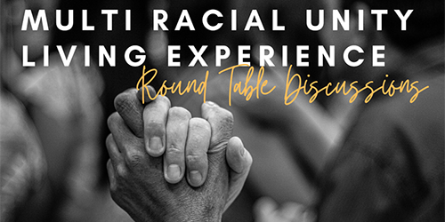hands holding with text that says Multi Racial Unity Living Experience Round Table Discussions